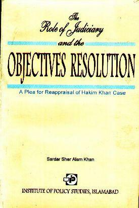 The Role of Judiciary & The Objectives Resolution - Institute of