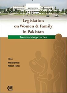 Legislation-on-Women-And-Family-In-Pakistan-Trends-And-Approaches-by-Khalid-Rahman-Nadeem-Farhat